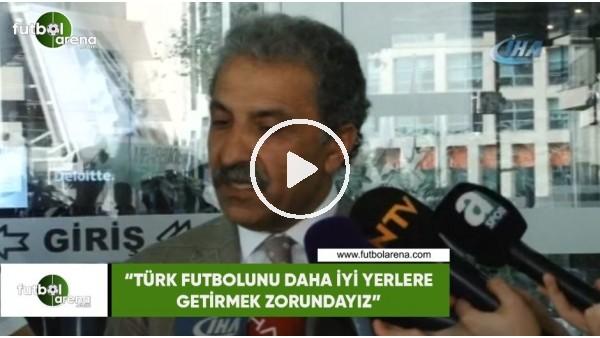 """Erol Bedir: """"Türk futbolunu daha iyi yerlere getirmek zorundayız"""""""
