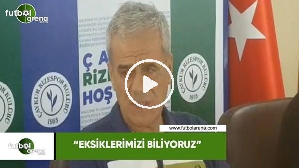 """Hasan Kemal Yardımcı: """"Eksiklerimizi biliyoruz"""""""