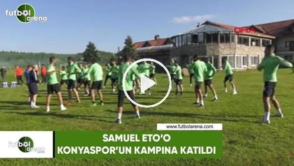 Samuel Eto'o, Konyaspor'un kampına katıldı