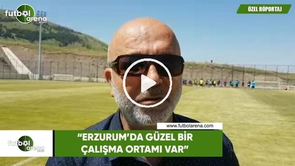 """Hasan Çavuşoğlu: """"Erzurum'da güzel bir çalışma ortamı var"""""""