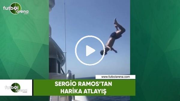 Sergio Ramos'tan harika atlayış