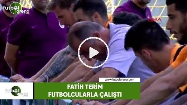 Fatih Terim futbolcularla çalıştı