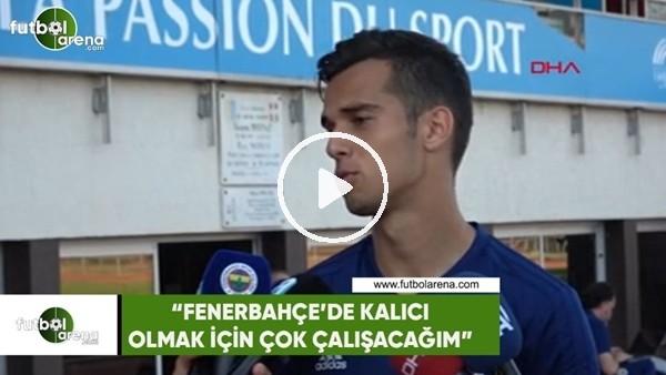 """Barış Alıcı: """"Fenerbahçe'de kalıcı olmak için çok çalışacağım"""""""