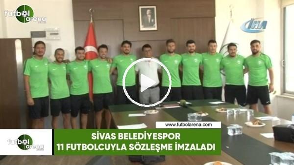 Sivas Belediyespor 11 futbolcuyla sözleşme imzaladı