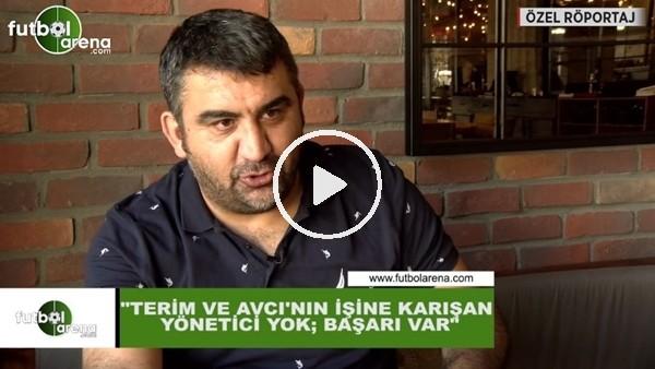 """Ümit Özat: """"Fatih Terim ve Abdullah Avcı'nın işine karışan yönetici yok, başarı var"""""""