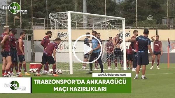 'Trabzonspor'da Ankaragücü maçı hazırlıkları