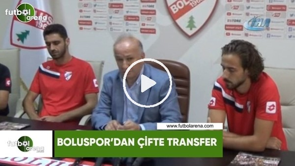 'Boluspor'dan çifte transfer