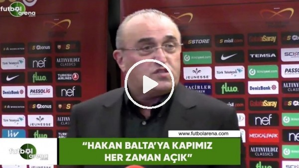 """Abdurrahim Albayrak: """"Hakan Balta'ya kapımız her zaman açık"""""""