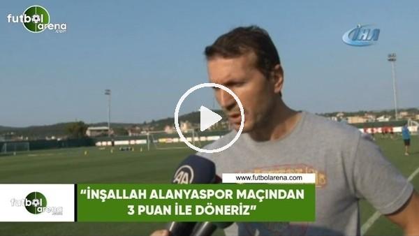 """'Bayram Bektaş: """"İnşallah Alanyaspor maçından 3 puan ile döneriz"""""""