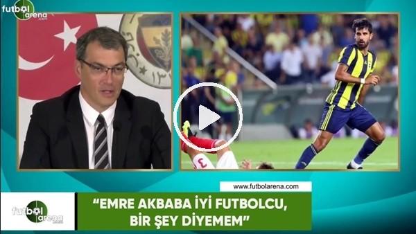 """Damien Comolli: """"Emre Akbaba iyi futbolcu, bir şey diyemem"""""""