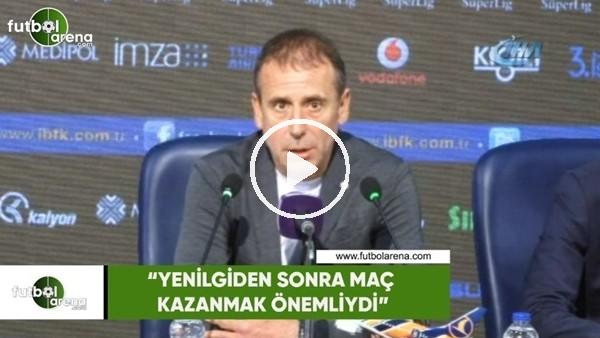 """'Abdullah Avcı: """"Yenilgiden sonra maç kazanmak önemliydi"""""""