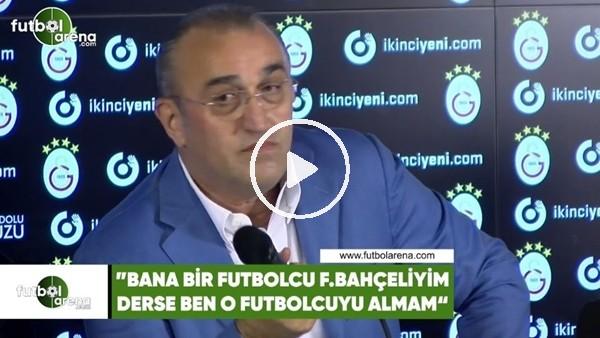 """Abdurrahim Albayrak: """"Bana bir futbolcu Fenerbahçeliyim dese, ben o futbolcuyu almam"""""""