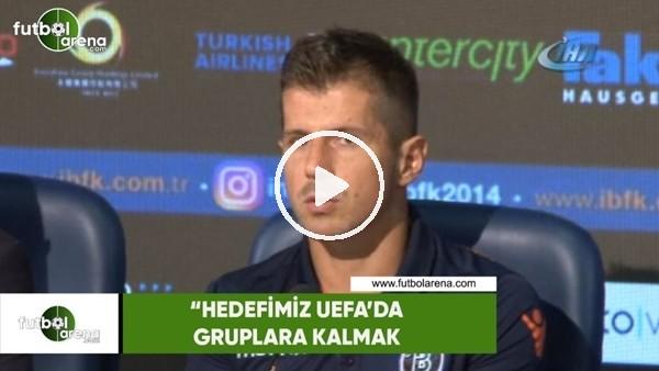 """Emre Belözoğlu: """"Hedefimiz UEFA'da gruplara kalmak"""""""