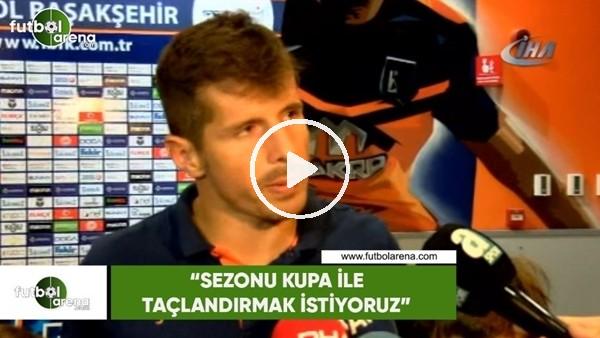 """Emre Belözoğlu: """"Sezonu kupa ile taçlandırmak istiyoruz"""""""
