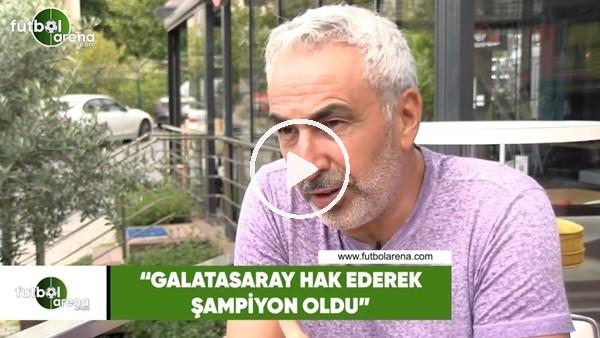 """Adnan Aybaba: """"Galatasaray hak ederek şampiyon oldu"""""""