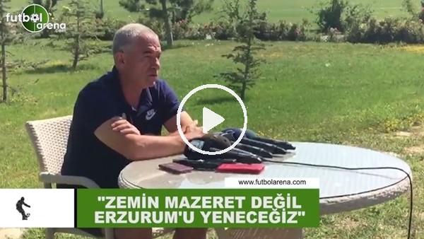 """Rıza Çalımbay: """"Zemin mazeret değil Erzurumspor'u yeneecğiz"""""""