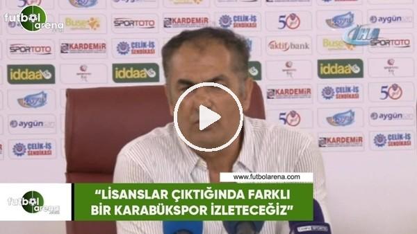 """'Fikret Yılmaz: """"Lisanslar çıktığında farklı bir Karabükspor izleteceğiz"""""""