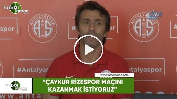 """'Bülent Korkmaz: """"Çaykur Rizespor maçını kazanm"""