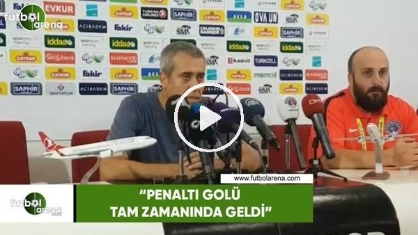 """Kemal Özdeş: """"Penaltı golü tam zamanında geldi"""""""