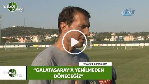 """Bayram Bektaş: """"Galatasaray'a yenilmeden döneceğiz"""""""