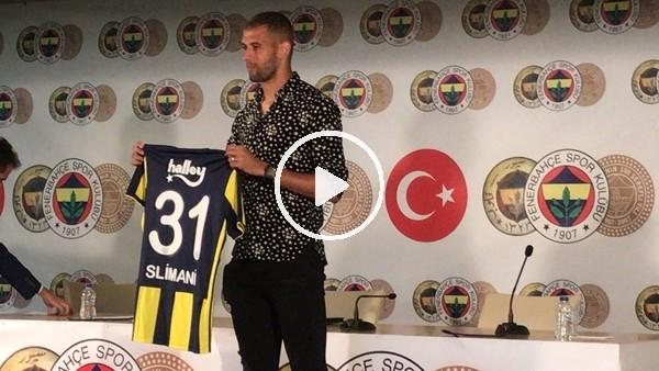 Fenebahçe, İslam Slimani için imza töreni düzenledi