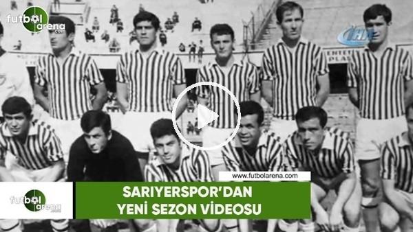 Sarıyerspor'dan yeni sezon videosu