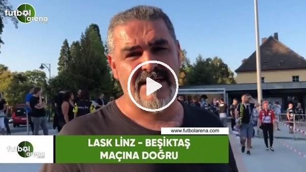 Beşiktaşlı taraftarların LASK Linz maçı öncesi görüşleri