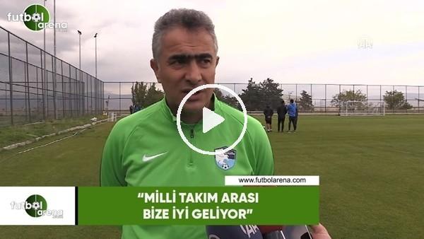 """'Mehmet Altıparmak: """"Milli Takım araları bize iyi geliyor"""""""