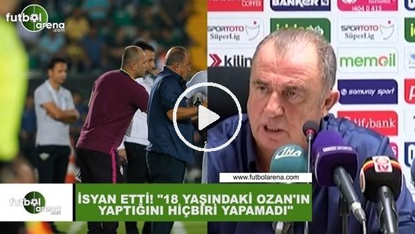 """'Fatih Terim isyan etti! """"18 yaşındaki Ozan'ın yaptığını hiçbiri yapamadı"""""""