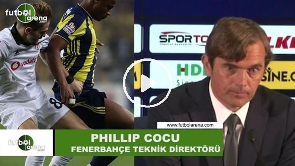 'Phillip Cocu, Fenerbahçe taraftarını öve öve bitiremedi.