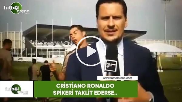 Cristiano Ronaldo spikeri taklit ederse...