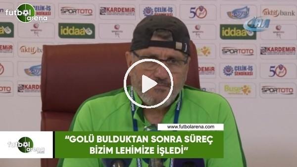 """'Mustafa Reşit Akçay: """"Golü bulduktan sonra süreç bizim lehimize işledi"""""""