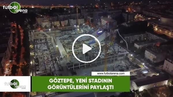 Göztepe, yeni stadının görüntülerini paylaştı
