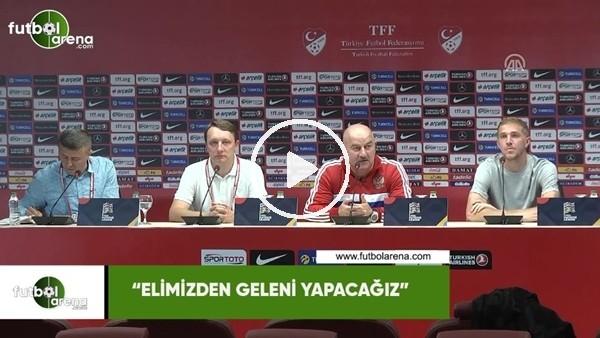 """Stanislav Çerçesov: """"Elimizden geleni yapacağız"""""""