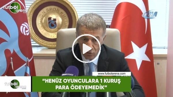 "'Ahmet Ağaoğlu: ""Henüz oyunculara 1 kuruş para ödeyemedik"""