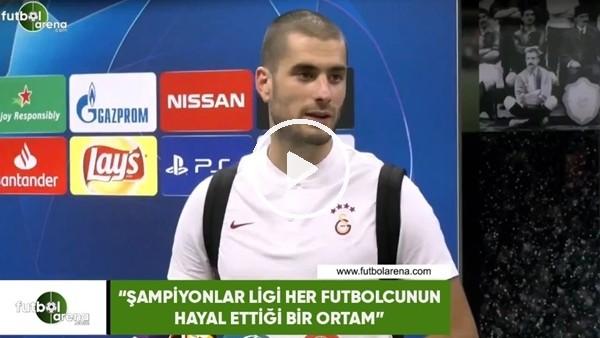 """'Eren Derdiyok: """"Şampiyonlar Ligi her futbolcunun hayal ettiği bir ortam"""""""