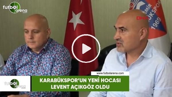 'Karabükspor'un yeni hocası Levent Açıkgöz oldu