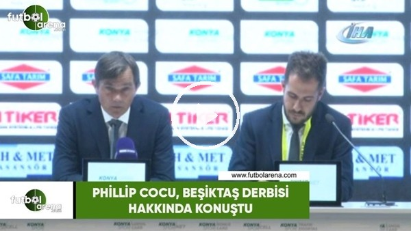 'Phillip Cocu, Beşiktaş derbisi hakkında konuştu