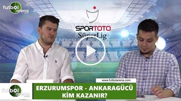 'Erzurumspor - Ankaragücü maçını kim kazanır?