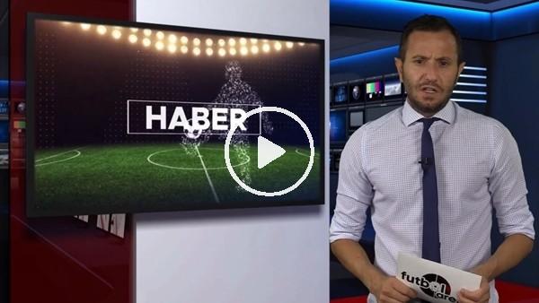 'FutbolArena haber turu (22 Eylül 2018)