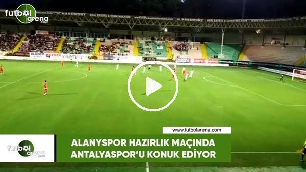 'Alanyaspor hazırlık maçında Antalyaspor'u konuk etti