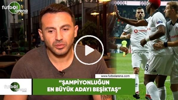 """'Ahmet Dursun: """"Şampiyonluğun en büyük adayı Beşiktaş"""""""