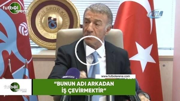 """'Ahmet Ağaoğlu: """"Bunun adı arkadan iş çevirmektir"""""""
