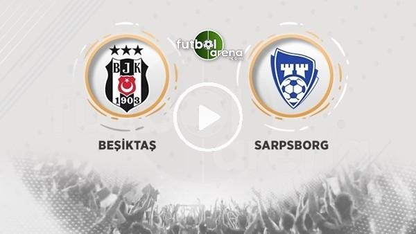 'FutbolArena TV'de Beşiktaş - Sarpsborg maçı sonrası değerlendirmeler