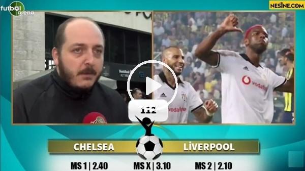 'Senih Yurga, Chelsea - Liverpool maçı için tahminini yaptı
