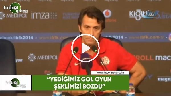 """'Bülent Kokrmaz: """"Yediğimiz gol oyun şeklimizi bozdu"""""""