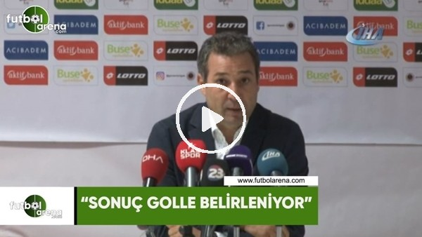 """'Orhan Kaynak: """"Sonuç golle belirleniyor"""""""