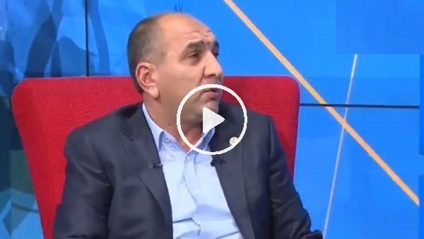 "'Semih Özsoy: ""Fikret Orman arayıp Ozan Tufan'ı istedi"""