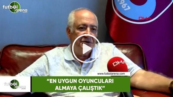 """'Hayrettin Hacısalihoğlu: """"En uygun oyuncuları almaya çalıştık"""""""