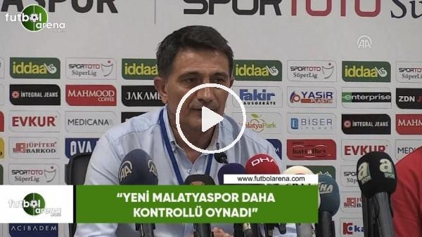 """'Mehmet Ali Karaca: """"Yeni Malatyaspor daha kontrollü oynadı"""""""